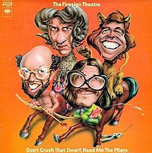 Firesign Theatre Don't Crush That Dwarf Hand Me the Pliers