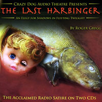 Last Harbinger by Crazy Dog Audio Theatre