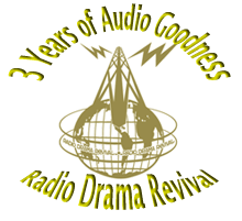 Radio Drama Revival Podcast Audio to Listen to Again