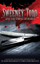 Sweeney Todd String of Pearls Audio Drama