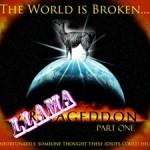 Llamageddon Mayan Apocalypse Radio Drama