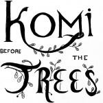 Komi Before the Trees Radio Drama