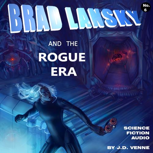 radio drama podcast 413 sci fi exploration rogue era