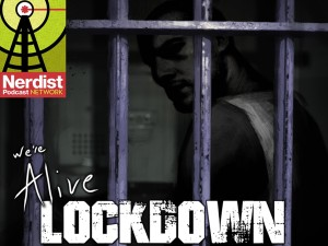 We're Alive - Lockdown Audio Drama