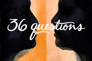 36 questions - a podcast musical