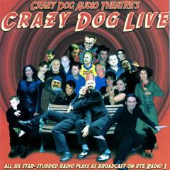 Crazy Dog Audio Theater Live