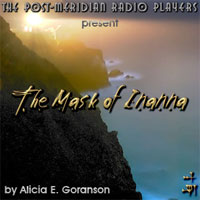 Mask of Innana Radio Drama
