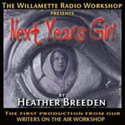 Next Years Girl - Gothic Fairy Tale Radio Drama