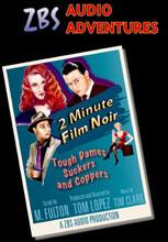 Two Minute Film Noir Short Form Audio Drama