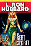 The Great Secret - Sci Fi by L Ron Hubbard