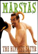 Marsyas the Hippest Satyr