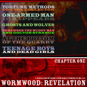 Wormwood Supernatural Thriller Radio Drama