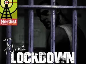 We're Alive - Lockdown Audio Drama